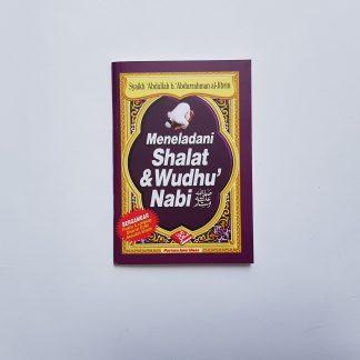 Meneladani Shalat & Wudhu' Nabi - Depan