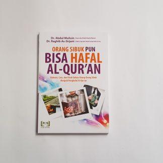 Orang Sibuk Pun Bisa Hafal Al Qur'an - Depan